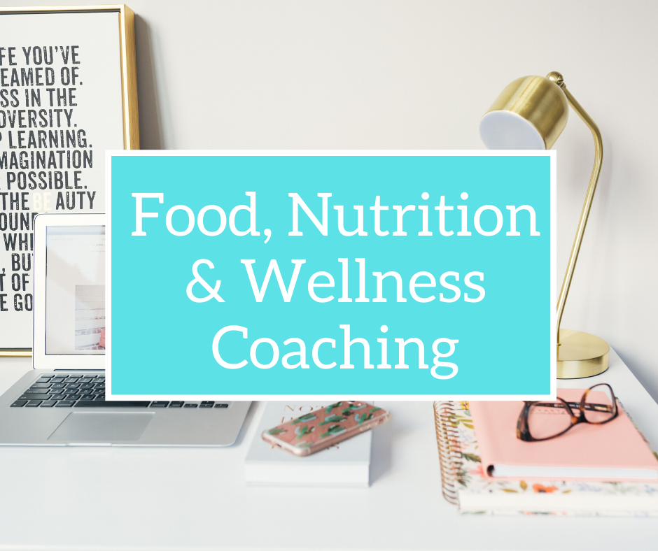 Food, Nutrition and Wellness Coaching